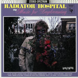 RADIATOR HOSPITAL - Sings Music For Daydreaming