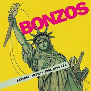BONZOS - Hagamos America Punk Otra Vez