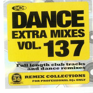 VARIOUS - Dance Extra Mixes Vol 137: Remix Collections For Professional DJs Only (Strictly DJ Only)