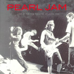 PEARL JAM - Live At The Fox Theatre Atlanta 1994