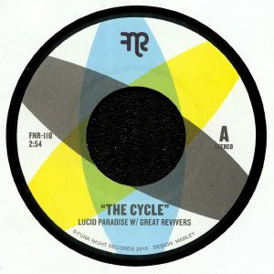 LUCID PARADISE/GREAT REVIVERS - The Cycle