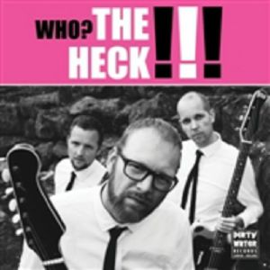 HECK, The - Who? The Heck!!! (Record Store Day 2019)