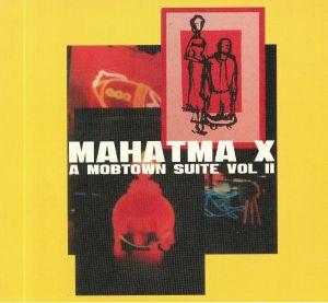 MAHATMA X - A Mobtown Suite Vol II