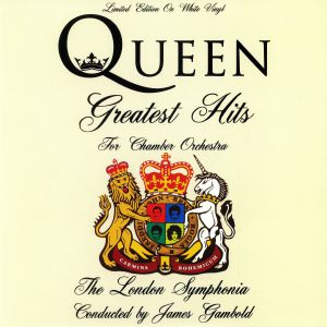 LONDON SYMPHONIA, The - Queen: Greatest Hits For Chamber Orchestra