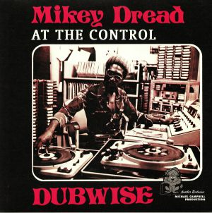 DREAD, Mikey - At The Control Dubwise
