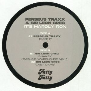 PERSEUS TRAXX/SIR LEON GREG - It's Hardly Ron