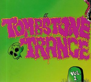 VARIOUS - Tombstone Trance Vol 1