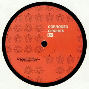 CONSEQUENCE/HAPPOPUMPPU/THE AUDITOR/MANTRA - Corroded Circuits EP