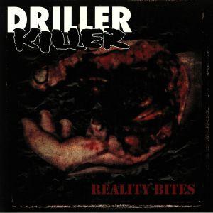 DRILLER KILLER - Reality Bites