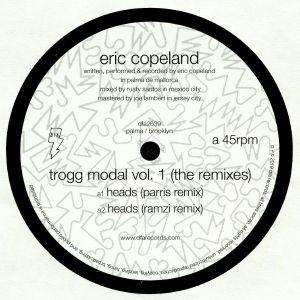 COPELAND, Eric - Trogg Modal Vol 1 (remixes)