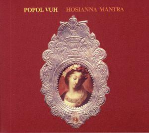 POPOL VUH - Hosianna Mantra (reissue)