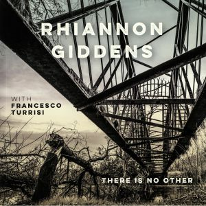 GIDDENS, Rhiannon with FRANCESCO TURRISI - There Is No Other