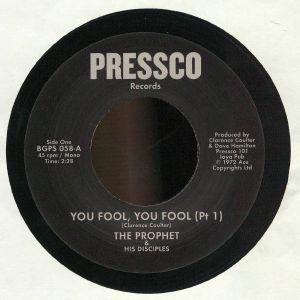 PROPHET & HIS DISCIPLES, The - You Fool You Fool