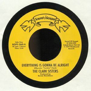 CLARK SISTERS, The/CJ & CO - Everything Is Gonna Be Alright