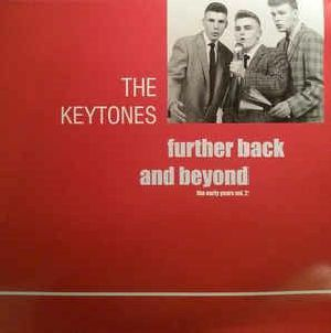 KEYTONES, The - Further Back & Beyond
