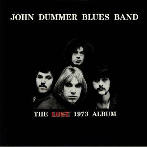 JOHN DUMMER BLUES BAND - The Lost 1973 Album (reissue)