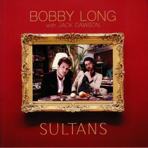 LONG, Bobby/JACK DAWSON - Sultans