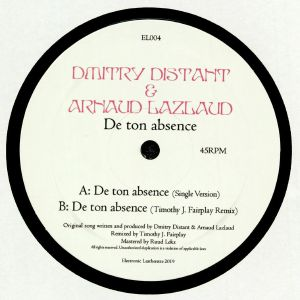 DMITRY DISTANT/ARNAUD LAZLAUD - De Ton Absence (Timothy J Fairplay remix)