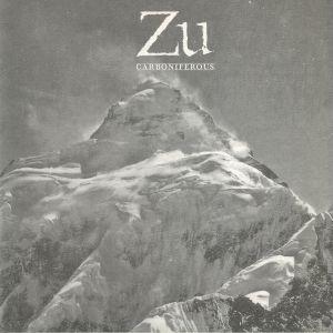 ZU - Carboniferous (10th Anniversary Edition)
