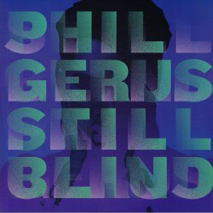 GERUS, Phil - Still Blind (Lauer, Jamie Paton mixes)