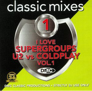 VARIOUS - I Love Supergroups: U2 vs Coldplay Vol 1 (Strictly Djs Only)