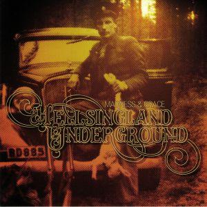 HELLSINGLAND UNDERGROUND - Madness & Grace (Record Store Day 2019)
