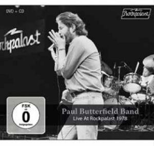 PAUL BUTTERFIELD BAND - Live At Rockpalast 1978