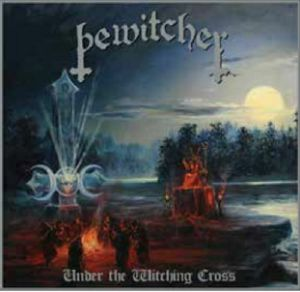 BEWITCHER - Under The Witching Cross