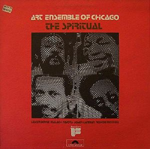 ART ENSEMBLE OF CHICAGO, The - The Spiritual (Record Store Day 2019)