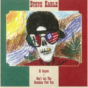 EARLE, Steve - El Coyote (Record Store Day 2019)