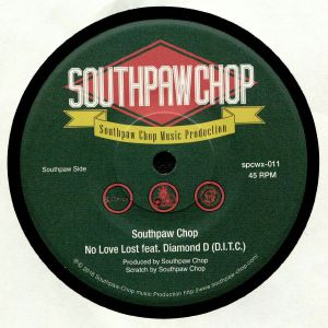 SOUTHPAW CHOP feat DIAMOND D - No Love Lost