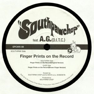 SOUTHPAW CHOP feat AG - Finger Prints On The Record