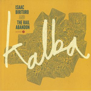 BIRITURO, Isaac/THE RAIL ABANDON - Kalba