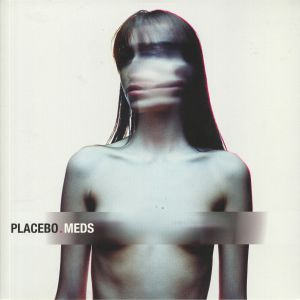 PLACEBO - Meds (reissue)