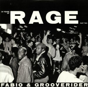 FABIO & GROOVERIDER/VARIOUS - 30 Years Of Rage Part 2