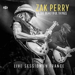 ZAK PERRY & THE BEAUTIFUL THINGS - Live Session In France