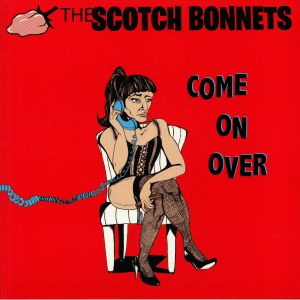 SCOTCH BONNETS, The - Come On Over