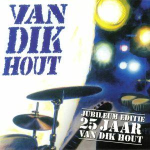 VAN DIK HOUT - Van Dik Hout (25th Anniversary Edition) (Record Store Day 2019)
