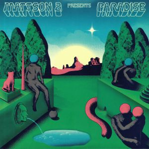MATTSON 2, The - Paradise