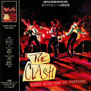 CLASH, The - Bored With The US Festival (Japan Edition)