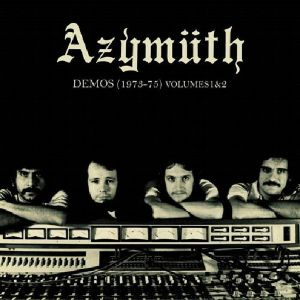 AZYMUTH - Demos (1973-75) Volume 2