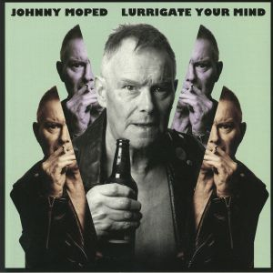 JOHNNY MOPED - Lurrigate Your Mind
