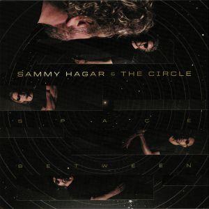 HAGAR, Sammy/THE CIRCLE - Space Between