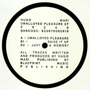 MARI, Hugo - Unalloyed Pleasure EP