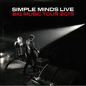 SIMPLE MINDS - Big Music Tour 2015: Live