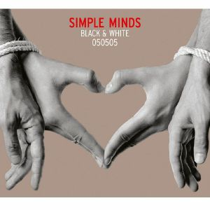 SIMPLE MINDS - Black & White 050505 (reissue)