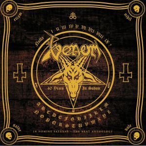 VENOM - In Nomine Satanas: The Neat Anthology (40th Anniversary Edition)