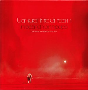 TANGERINE DREAM - In Search Of Hades: The Virgin Recordings 1973-1979