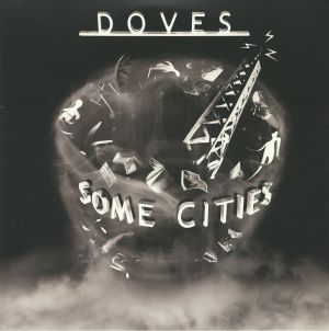 DOVES - Some Cities (reissue)
