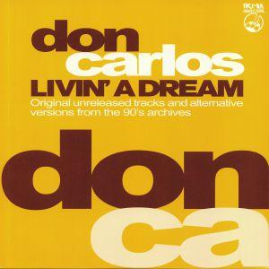 CARLOS, Don - Livin' A Dream